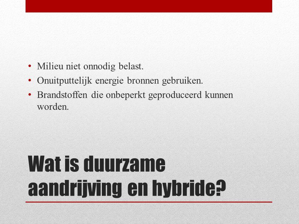 Wat is duurzame aandrijving en hybride