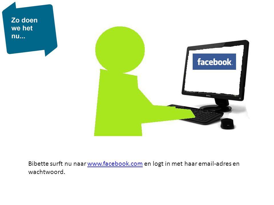 Bibette surft nu naar www. facebook