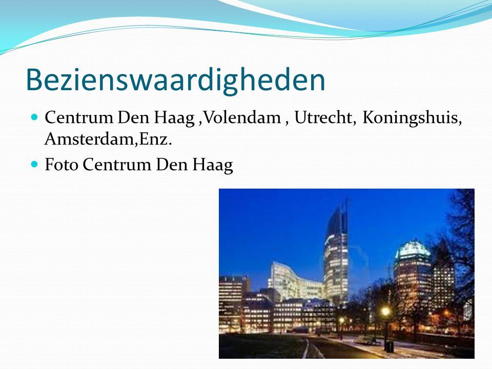 Bezienswaardigheden Centrum Den Haag ,Volendam , Utrecht, Koningshuis, Amsterdam,Enz.