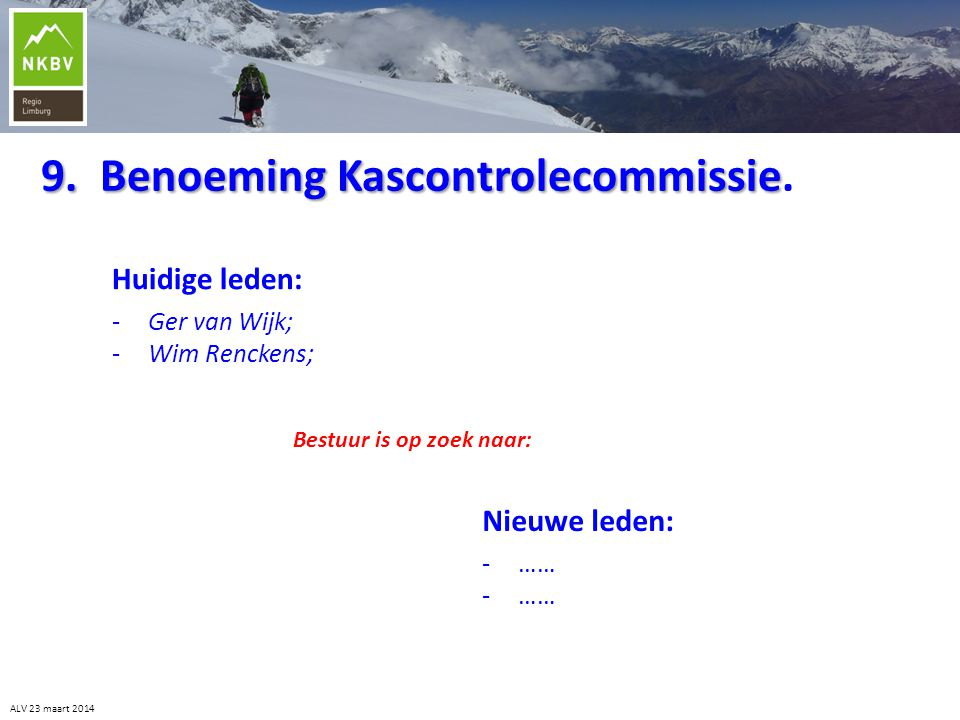 9. Benoeming Kascontrolecommissie.