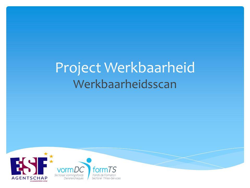 Project Werkbaarheid Werkbaarheidsscan