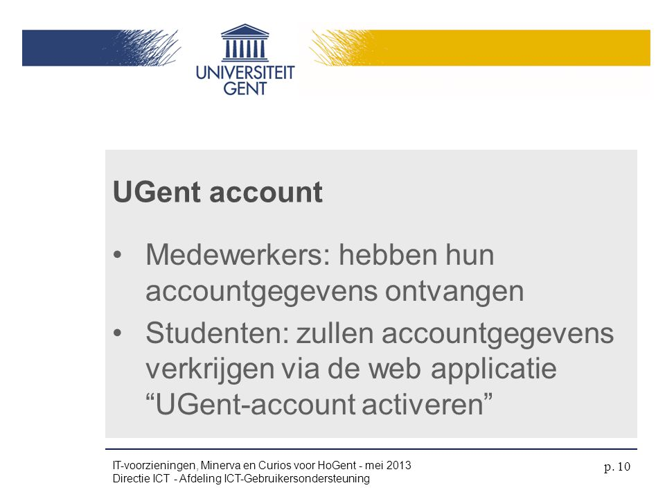 Medewerkers: hebben hun accountgegevens ontvangen