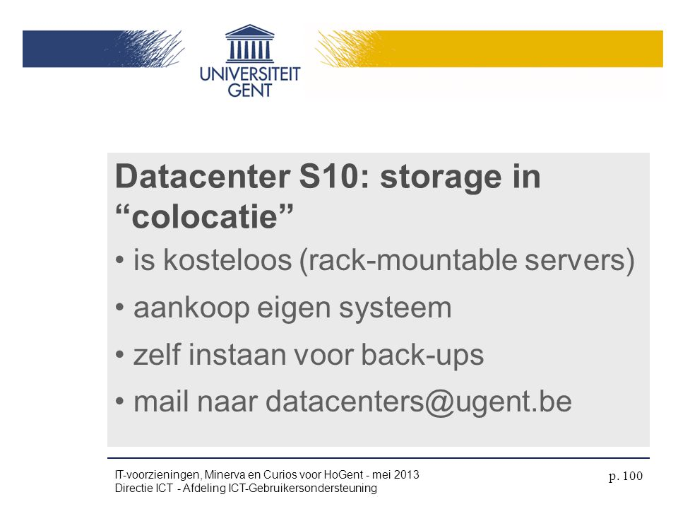 Datacenter S10: storage in colocatie