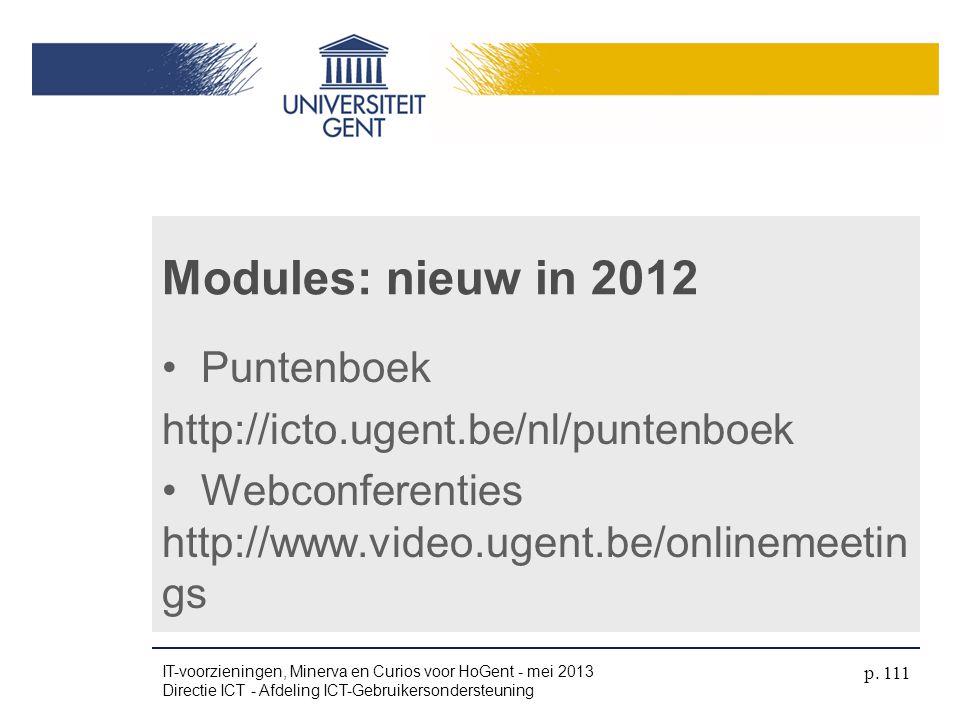 Modules: nieuw in 2012 Puntenboek http://icto.ugent.be/nl/puntenboek