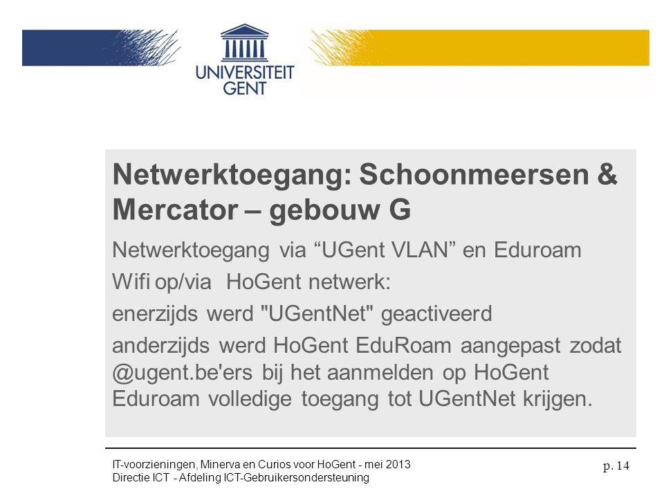 Netwerktoegang: Schoonmeersen & Mercator – gebouw G