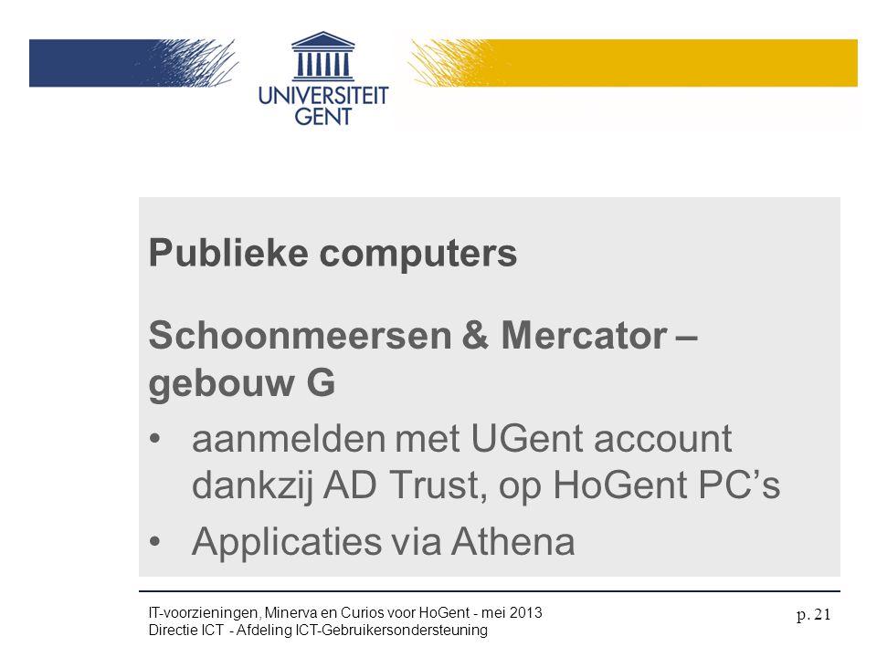 Schoonmeersen & Mercator – gebouw G