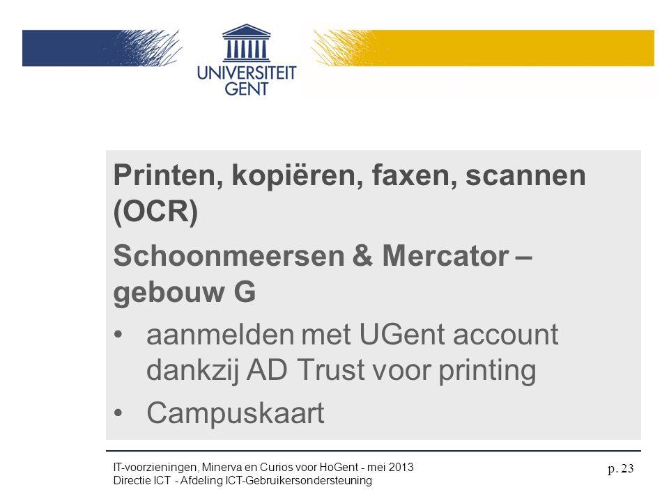 Printen, kopiëren, faxen, scannen (OCR)