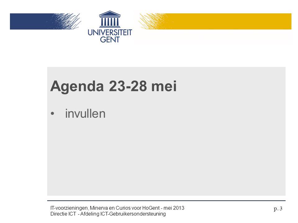 Agenda 23-28 mei invullen dinsdag 4 april 2017