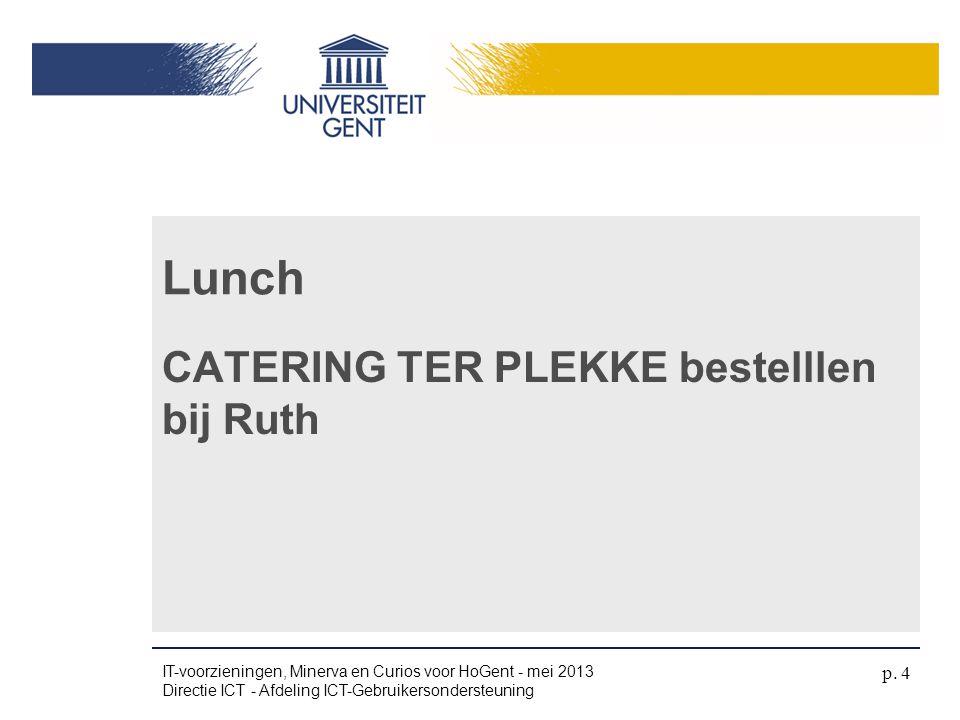 Lunch CATERING TER PLEKKE bestelllen bij Ruth 4/04/2017