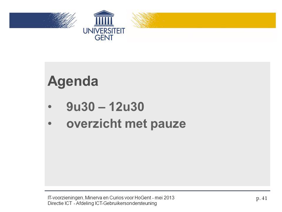 Agenda 9u30 – 12u30 overzicht met pauze 4/04/2017