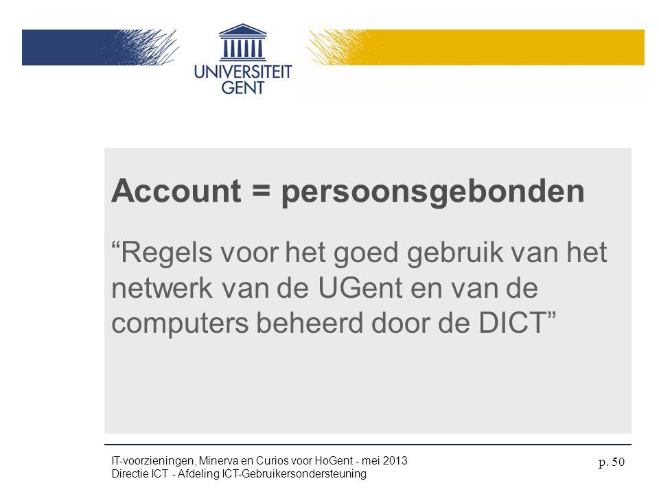 Account = persoonsgebonden