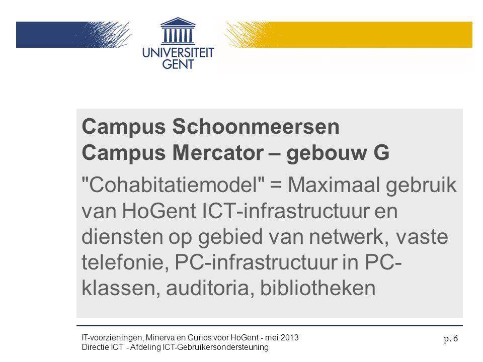 Campus Schoonmeersen Campus Mercator – gebouw G
