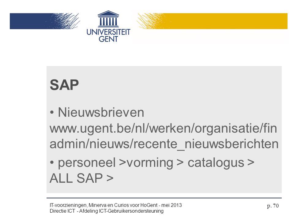 4/04/2017 SAP. Nieuwsbrieven www.ugent.be/nl/werken/organisatie/finadmin/nieuws/recente_nieuwsberichten.
