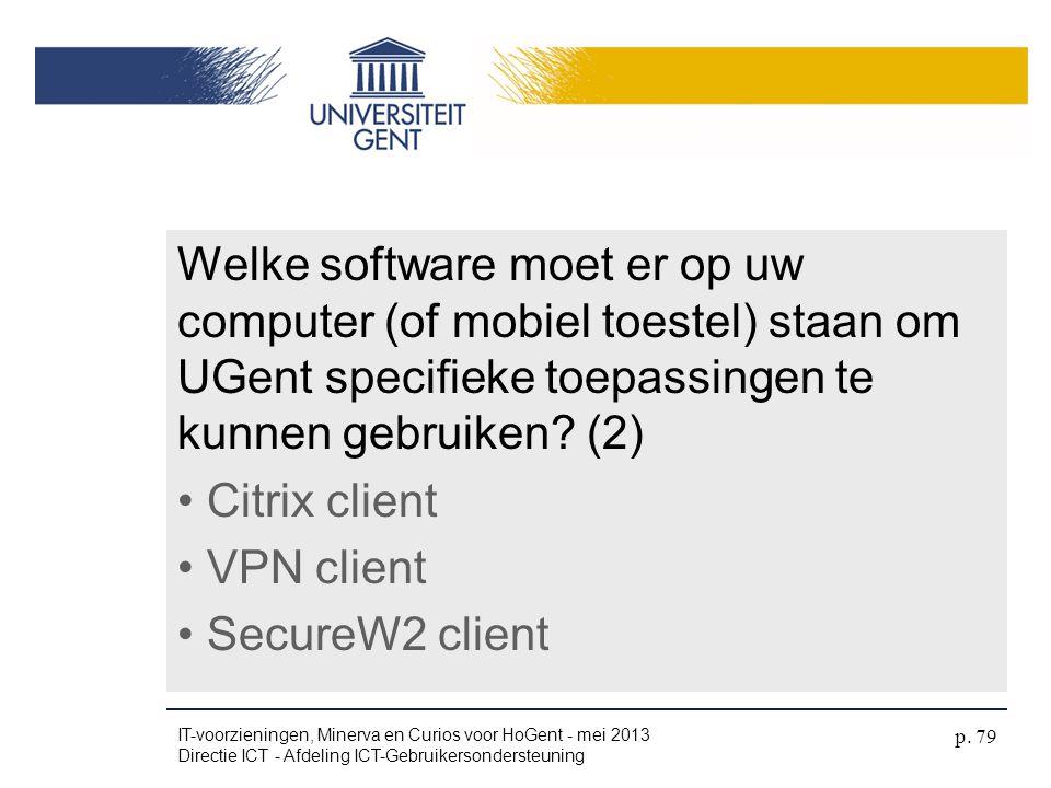 4/04/2017 Welke software moet er op uw computer (of mobiel toestel) staan om UGent specifieke toepassingen te kunnen gebruiken (2)