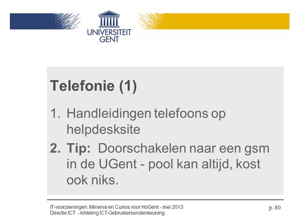 Telefonie (1) Handleidingen telefoons op helpdesksite