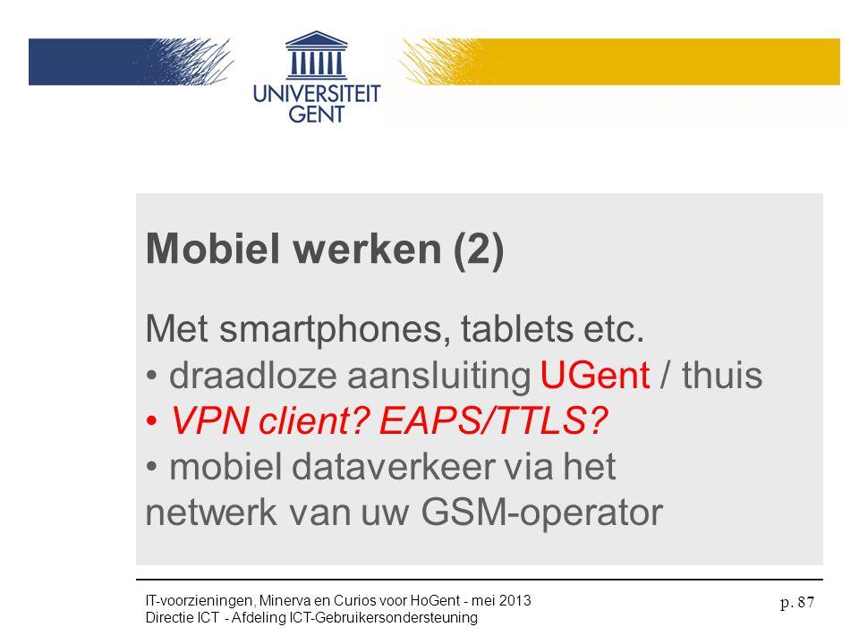 Mobiel werken (2) Met smartphones, tablets etc.