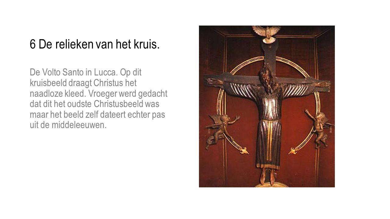 6 De relieken van het kruis.