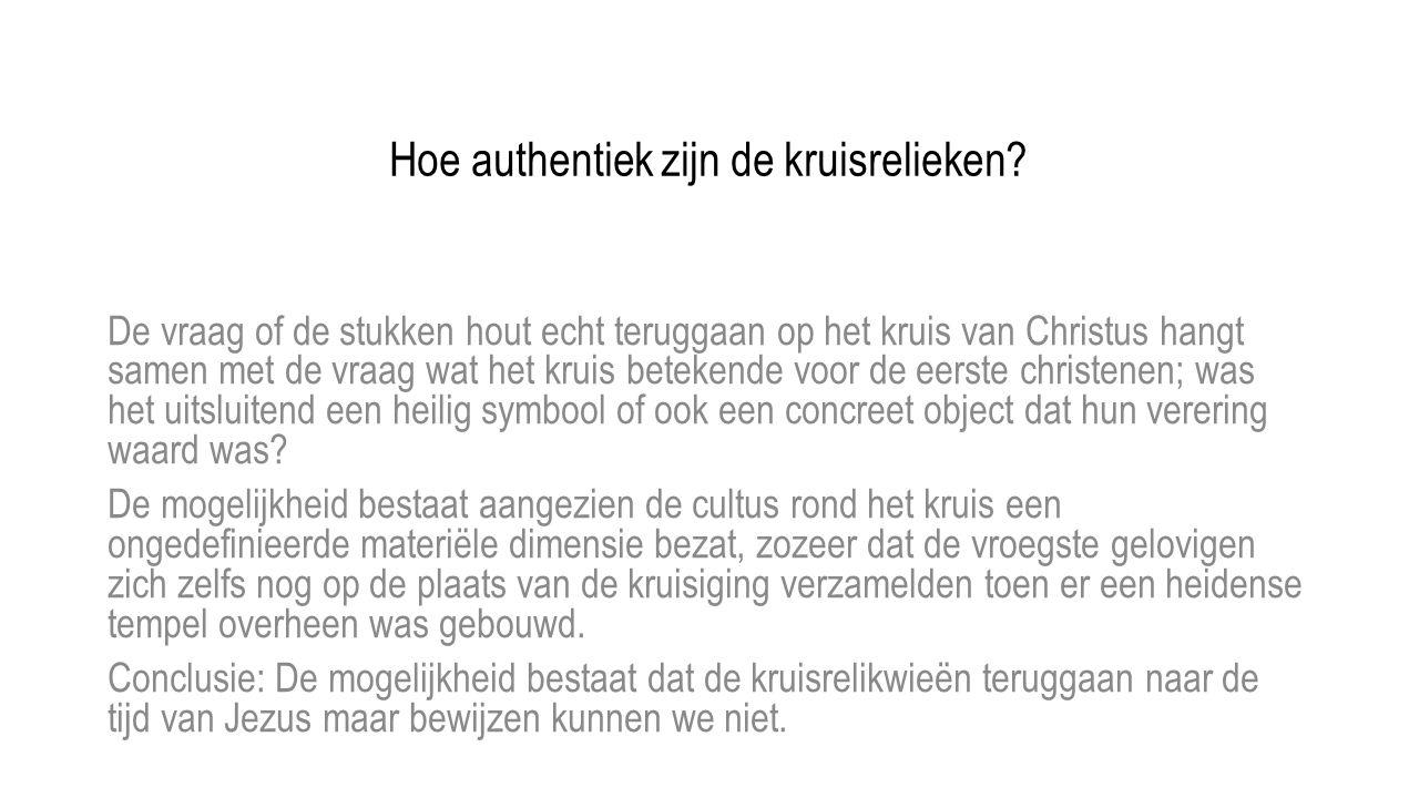 Hoe authentiek zijn de kruisrelieken