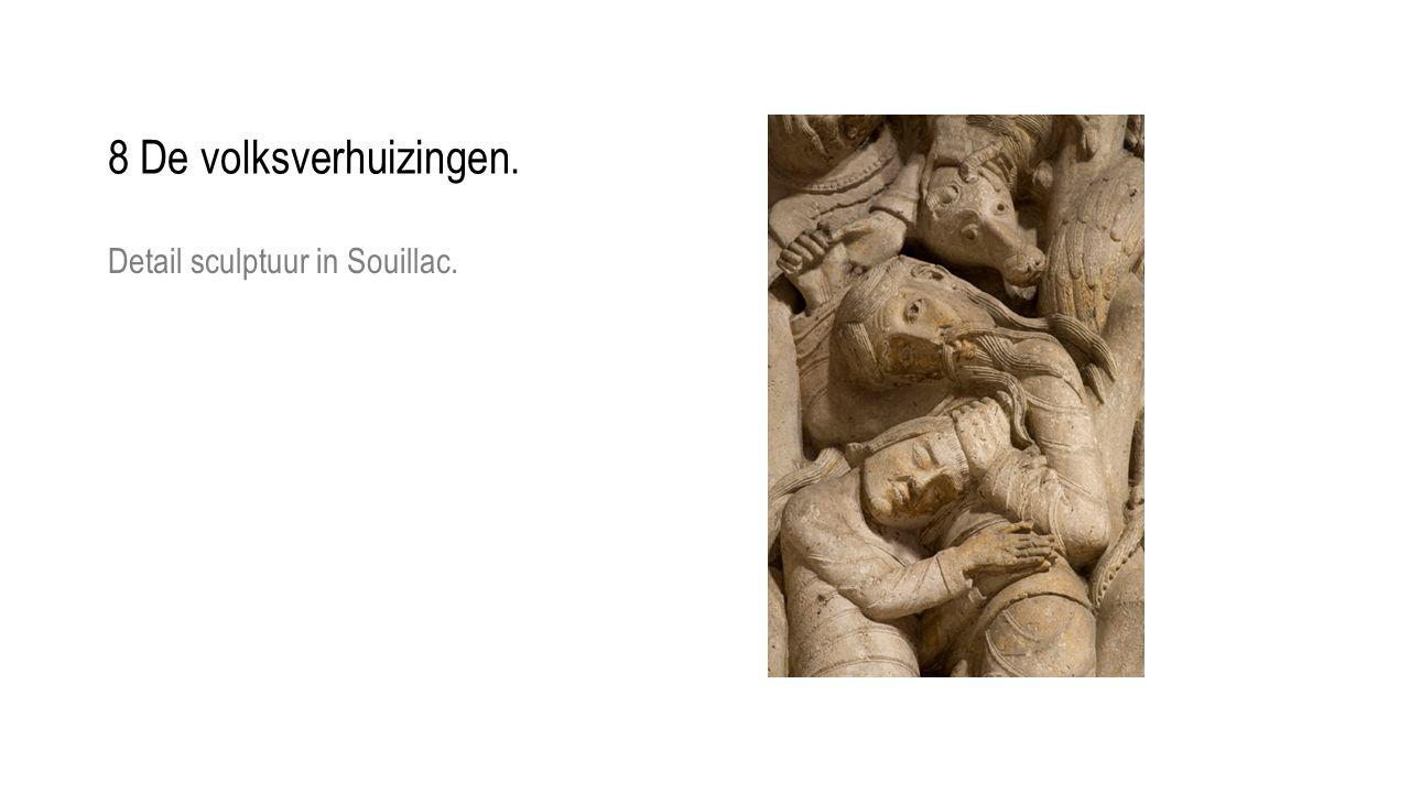 8 De volksverhuizingen. Detail sculptuur in Souillac.