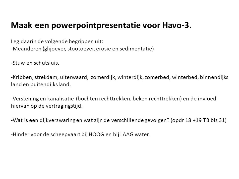 Maak een powerpointpresentatie voor Havo-3.