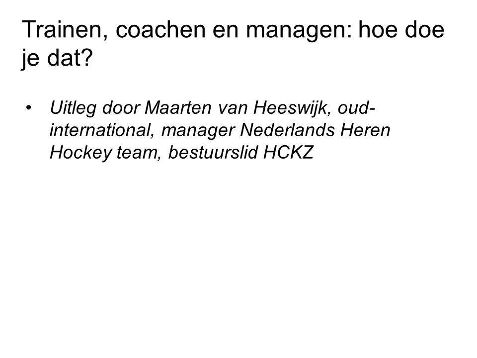 Trainen, coachen en managen: hoe doe je dat