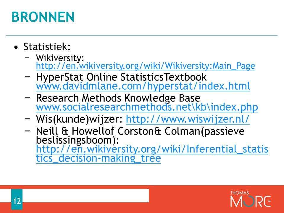 bronnen Statistiek: Wikiversity: http://en.wikiversity.org/wiki/Wikiversity:Main_Page.