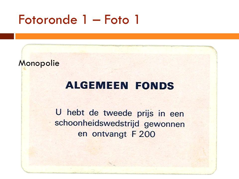 Fotoronde 1 – Foto 1 Monopolie