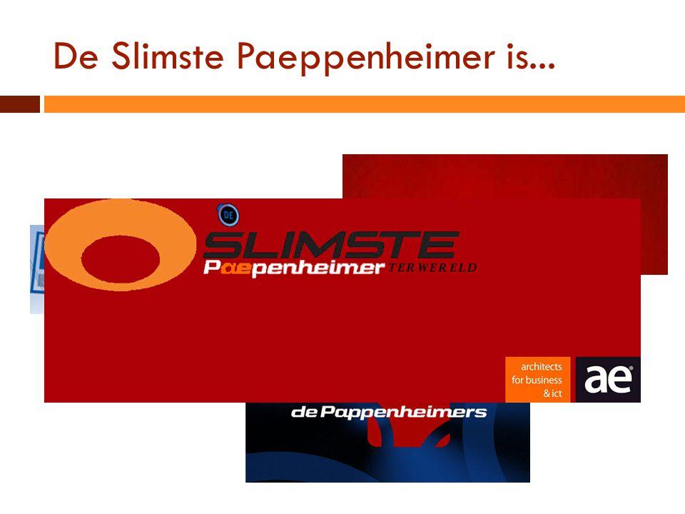 De Slimste Paeppenheimer is...