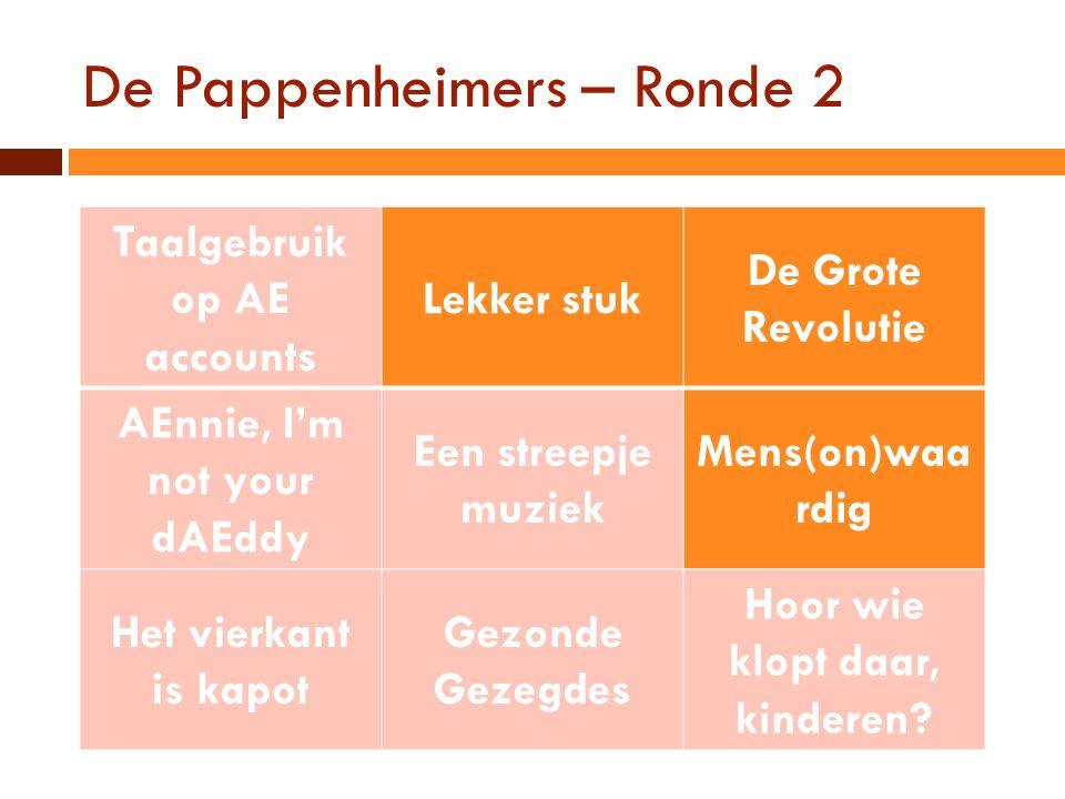 De Pappenheimers – Ronde 2