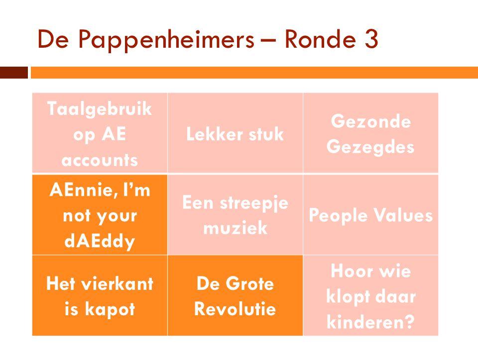 De Pappenheimers – Ronde 3