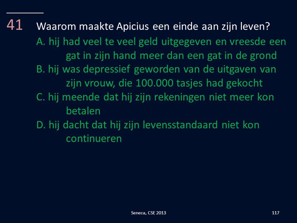 41 Waarom maakte Apicius een einde aan zijn leven