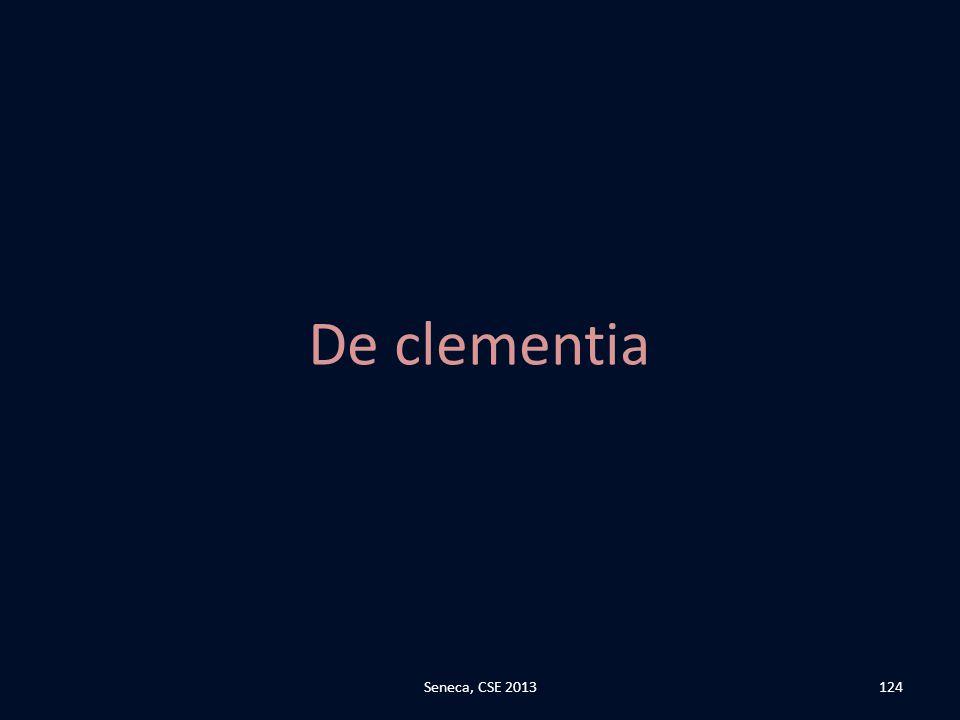 De clementia Seneca, CSE 2013