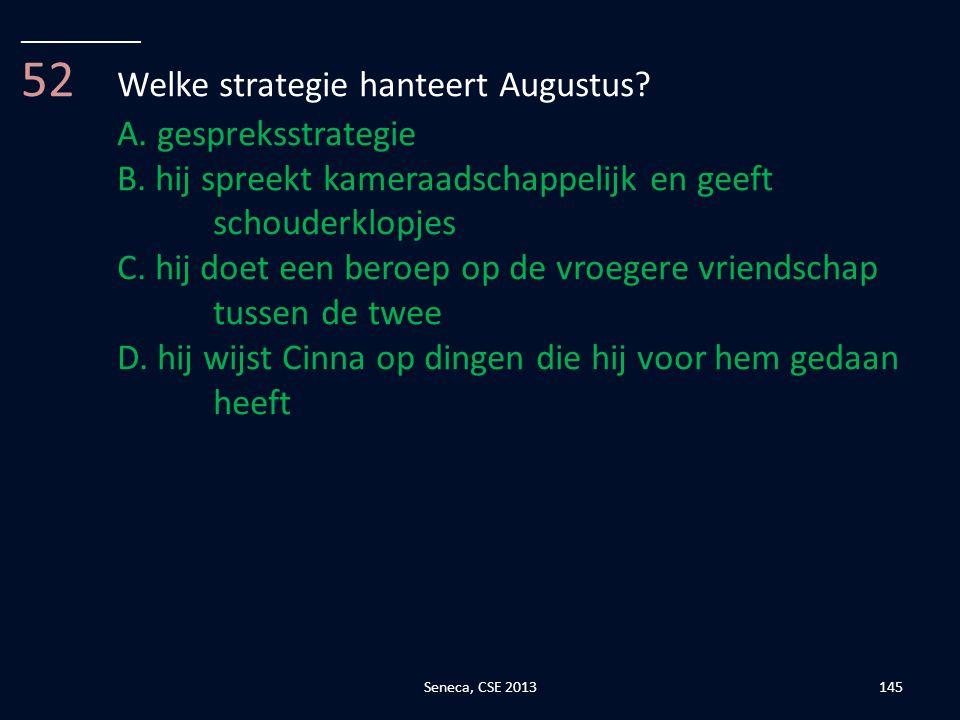 52 Welke strategie hanteert Augustus