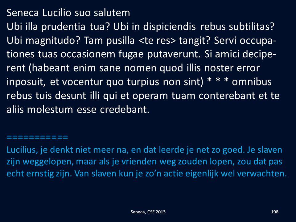 Seneca Lucilio suo salutem