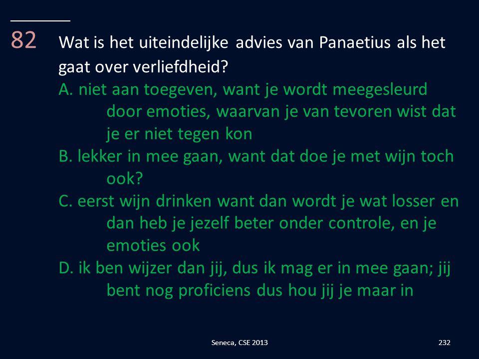 __________ 82 Wat is het uiteindelijke advies van Panaetius als het gaat over verliefdheid