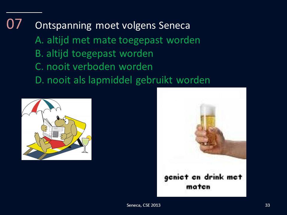 07 Ontspanning moet volgens Seneca