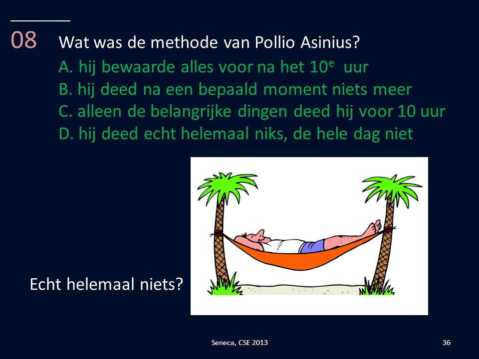 08 Wat was de methode van Pollio Asinius