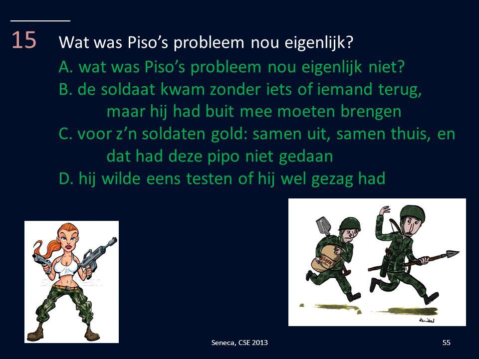 15 Wat was Piso's probleem nou eigenlijk
