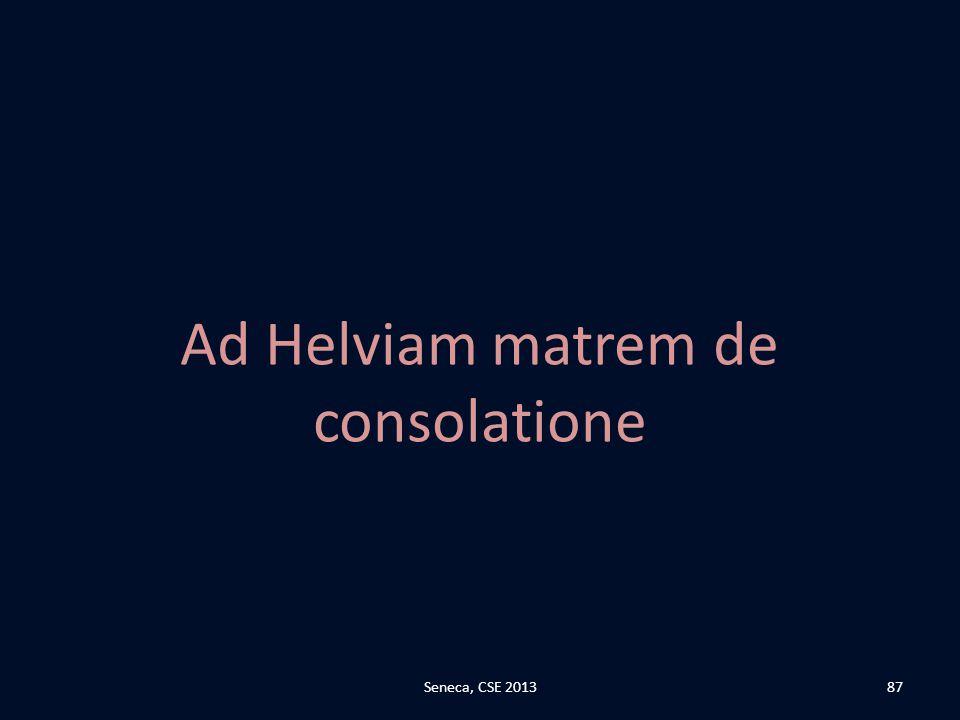 Ad Helviam matrem de consolatione