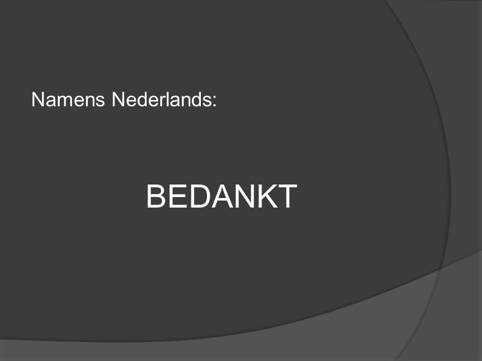 Namens Nederlands: BEDANKT