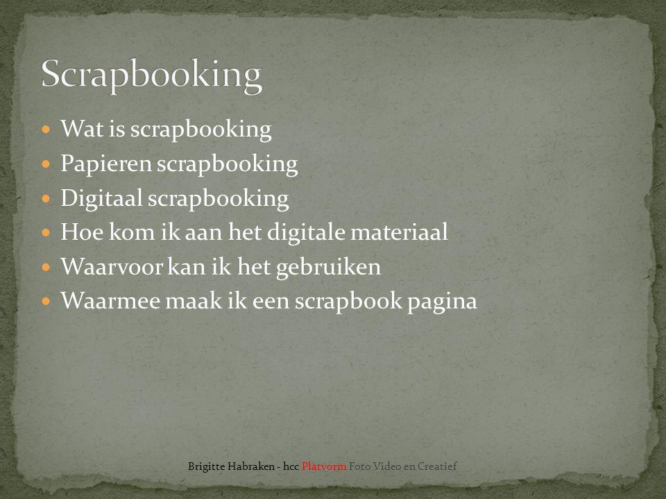 Scrapbooking Wat is scrapbooking Papieren scrapbooking