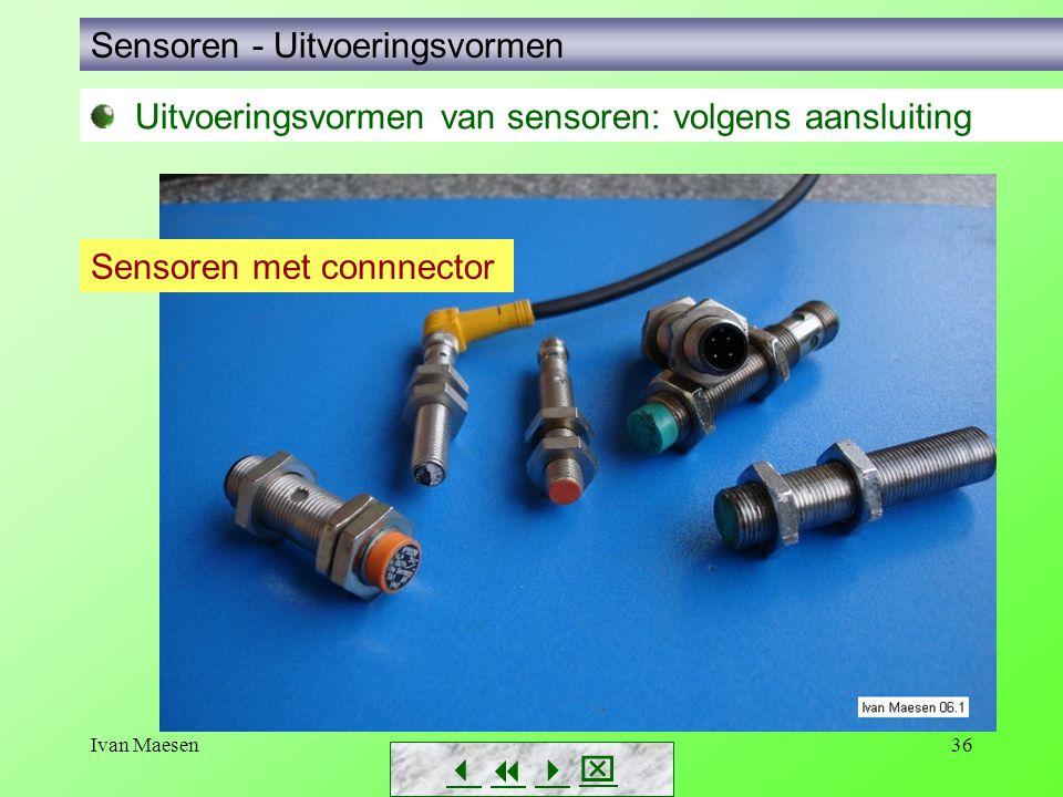 Sensoren - Uitvoeringsvormen