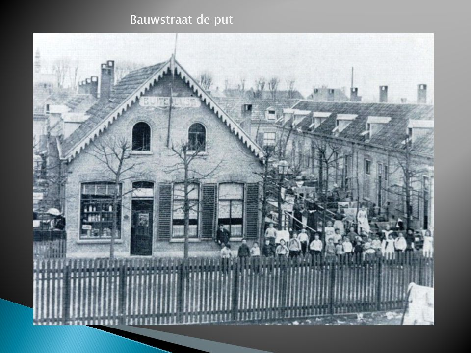 Bauwstraat de put