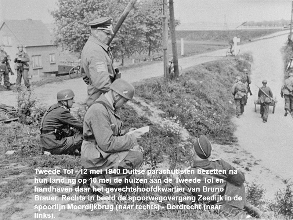Tweede Tol - 12 mei 1940 Duitse parachutisten bezetten na hun landing op 10 mei de huizen aan de Tweede Tol en handhaven daar het gevechtshoofdkwartier van Bruno Brauer.