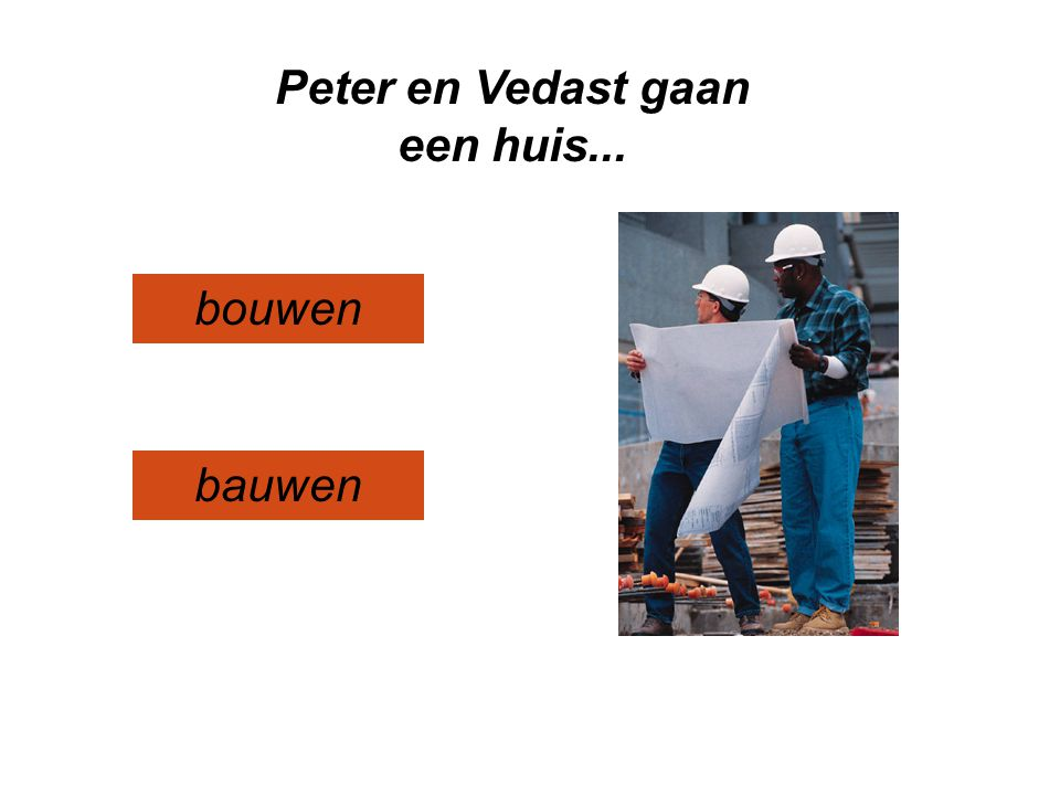 Peter en Vedast gaan een huis...