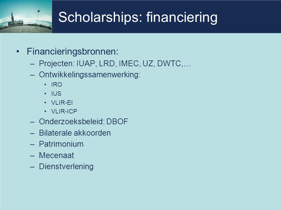 Scholarships: financiering