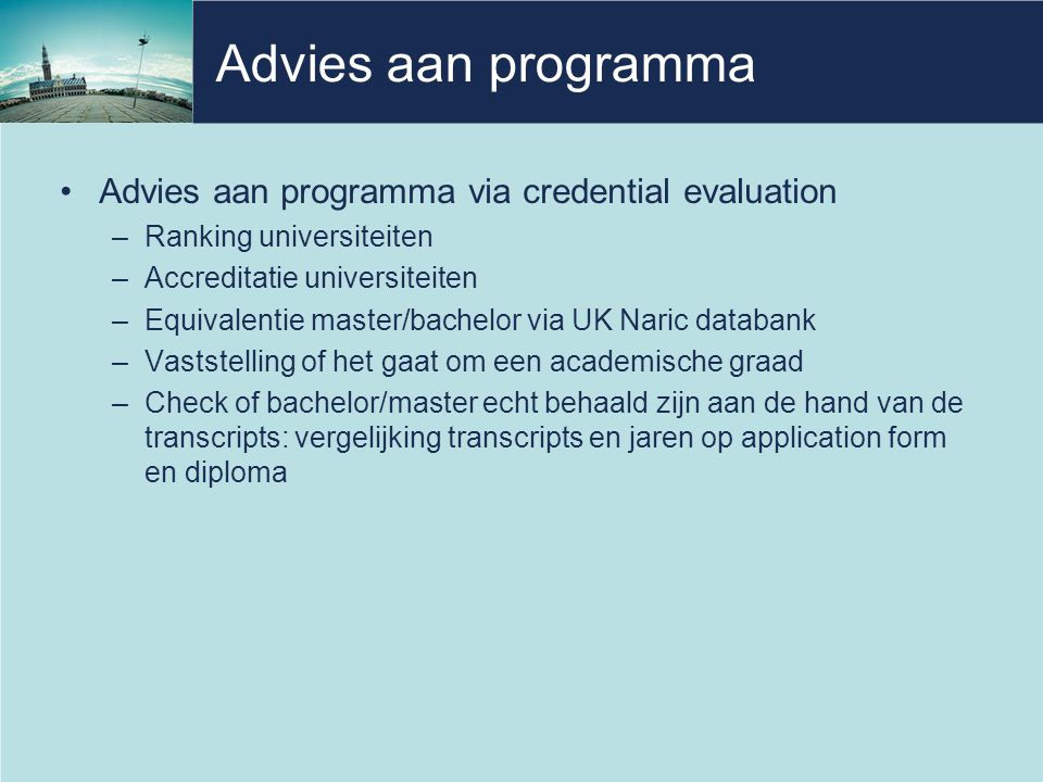 Advies aan programma Advies aan programma via credential evaluation