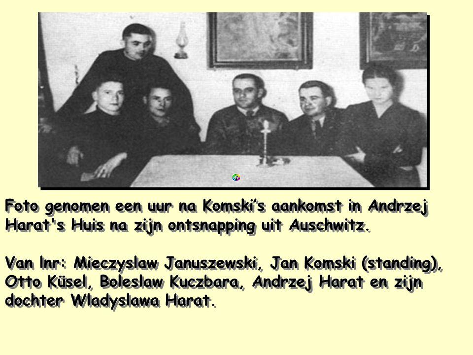 Foto genomen een uur na Komski's aankomst in Andrzej Harat s Huis na zijn ontsnapping uit Auschwitz.