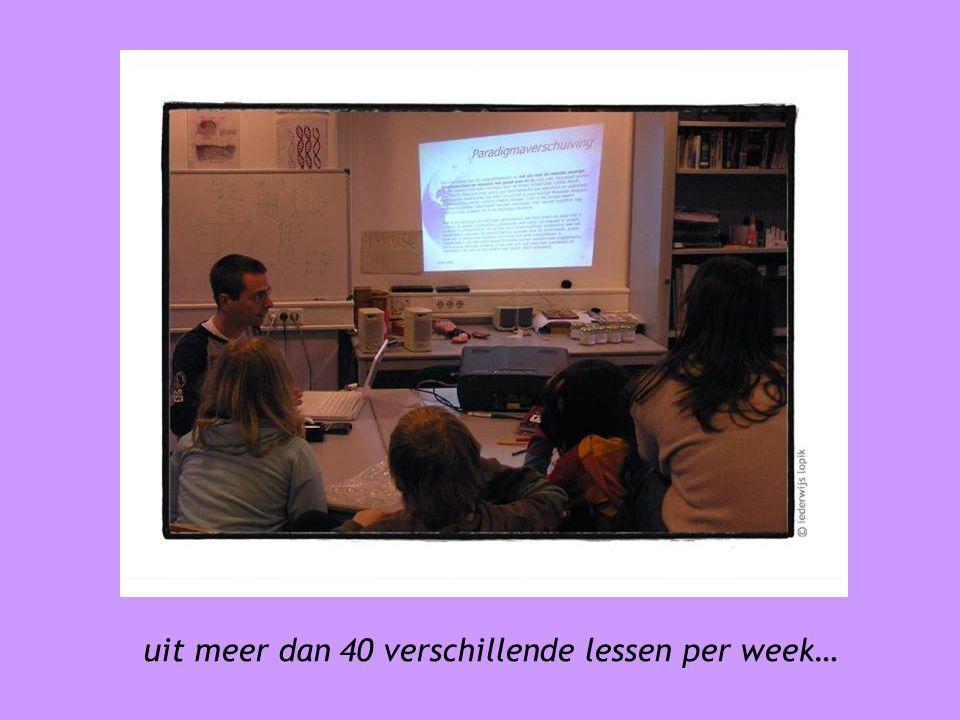 uit meer dan 40 verschillende lessen per week…
