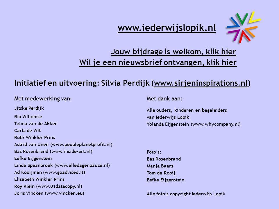 www.iederwijslopik.nl Jouw bijdrage is welkom, klik hier